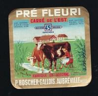 """Etiquette Fromage Carré De L'Est Pré Fleuri Fabriqué En Lorraine  P Boscher-Gallois Aubréville  Meuse 55 """"vaches, Traite - Fromage"""