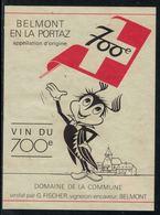 Rare // Etiquette De Vin // 700ème De La Confédération // Belmont, Vin Du 700ème - 700ème De La Confédération Helvétique