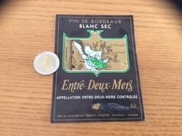 Etiquette Vin «ENTRE-DEUX-MERS - BORDEAUX - BEDHET - VALETTE - BORDEAUX (33)» Carte - Bordeaux