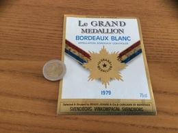 Étiquette Vin 1979 «BORDEAUX BLANC - LE GRAND MEDAILLON» Exportation Danemark (SVENDBORG VINKOMPAGNI) - Bordeaux