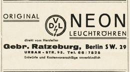 Original-Werbung/ Anzeige 1938 - NEON LEUCHTRÖHREN / GEBRÜDER RATZEBURG - BERLIN - Ca. 90 X 50 Mm - Publicités