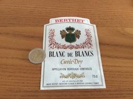 Étiquette Vin «BORDEAUX - BLANC DE BLANCS - Cuvée Dry - ANDRÉ BERTHET - BORDEAUX (33)» - Bordeaux