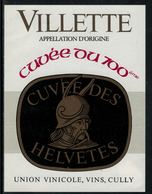 Rare // Etiquette De Vin // 700ème De La Confédération // Villette, Vin Du 700ème - 700ème De La Confédération Helvétique