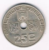 25 CENTIMES  1939 FR   BELGIE /0539/ - 1934-1945: Leopold III