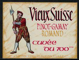 Rare // Etiquette De Vin // Uniformes // Pinot-Gamay, Vieux Suisse - Uniformes Anciens
