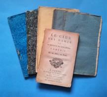 Lot De 6 Pièces De Théatre. Le Club Des Dames  Ou Le Retour De Descartes De 1784,La Fontaine Chez Madame De La Sablière - Théâtre