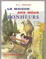 Scolaire Livre De Lecture La Maison Aux Milles Bonheurs Livre De Lectures Suivies Pour CE De P.- J. Bonzon - Books, Magazines, Comics