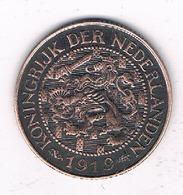 1 CENT 1919 NEDERLAND /0553/ - [ 3] 1815-… : Kingdom Of The Netherlands