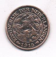 1 CENT 1915 NEDERLAND /0555/ - [ 3] 1815-… : Royaume Des Pays-Bas