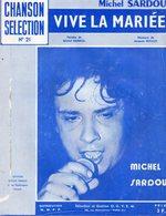 """Partition Musicale Ancienne  Michel Sardou """" Vive La Mariée """" Paroles M. Sardou Et Musique J. Revaux - Partitions Musicales Anciennes"""