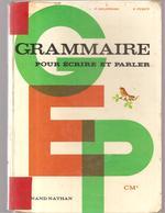 Scolaire Grammaire Pour écrire Et Parler Pour CM1 Par DELPIERRE & FURCY Des Editions Fernand Nathan De 1972 - Books, Magazines, Comics