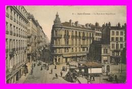 St Etienne *  La Rue De La République   ( Scan Recto Et Verso ) - Saint Etienne