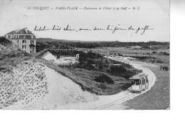 LE TOUQUET PARIS PLAGE  Panorama De L'hôtel Et Du Golf - Le Touquet