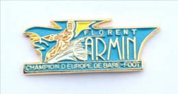 Pin's FLORENT CARMIN - Champion D'Europe De BARE FOOT -  H548 - Ski Nautique