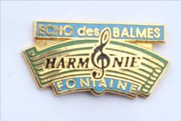 Pin's FONTAINE (69) - Harmonie ECHO Des BALMES - Partition - Clé De Sol - H558 - Cities