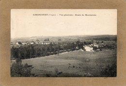 CPA - LIRONCOURT (88) - Aspect Du Bourg Et De La Route De Montureux Au Début Du Siècle - France