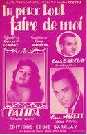 PARTITION DALIDA EDDIE BARCLAY- TU PEUX TOUT FAIRE DE MOI - 1957 - EXCELLENT ETAT COMME NEUVE - - Autres