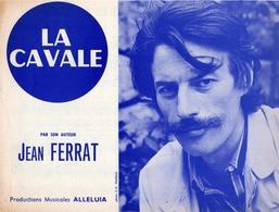 PARTITION JEAN FERRAT - LA CAVALE - 1969 - EXCELLENT ETAT COMME NEUVE - - Autres