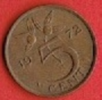 NETHERLANDS #  5 CENT FROM 1972 - [ 3] 1815-… : Kingdom Of The Netherlands
