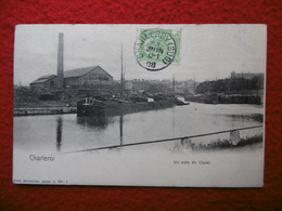 CHARLEROI UN COIN DU CANAL Péniche Cachet CHARLEROY - Charleroi