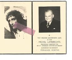 D 547. MICHEL LAMBRECHTS - Prov. Directeur Hyp. Krediet - °BILZEN 1894 / +HASSELT 1958 - Images Religieuses