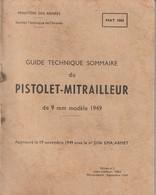 Rare Petit Livret Le Pistolet Mitrailleur De 9mm MAT49 - 1939-45