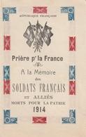 Rare Petit Livret Pière Pour La France àla Mémoire Des Soldats Français Et Alliés Morts Pour La Patrie 1914 - 1914-18