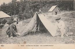 Rare Cpa Les Diables Bleus Chasseurs Alpins  Au Campement - 1914-18
