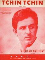 PARTITION RICHARD ANTHONY - TCHIN TCHIN - 1963 - EXCELLENT ETAT COMME NEUF- - Autres
