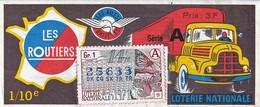 Rare Billet De Loterie Les Routiers 1971 - Biglietti Della Lotteria