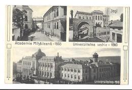 IASI JASI (Roumanie) Academia Mihaileana 1835 Universitatea Vechie 1860 Universitatea 1910 - Roumanie