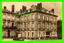 MOULINS (03) - LE GRAND HOTEL DE PARIS -  ANIMÉE È LA FONTAINE - HELIOGRAVURE COMBIER MACON - - Moulins