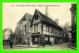 MONTLUÇON (03) - ÉGLISE ET PLACE SAINT-PIERRE - TRÈS ANIMÉE - CIRCULÉE EN 1909 - - Montlucon
