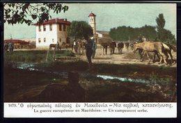"""CPA GRECE """"La Grande Guerre Européenne En Macédoine - Un Campement Serbe"""" Ed. Librairie Fr. Salonique 1914-18 - B/TB - - Griekenland"""