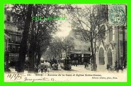 NICE (06) - AVENUE DE LA GARE ET ÉGLISE NOTRE-DAME - TRÈS ANIMÉE - CIRCULÉE EN 1905 - ÉDITION GILETTA - - Nice