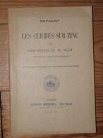 Ris-Paquot Les Clichés Sur Zinc En Demi-teintes Et Au Trait Photographie Typographie Imprimerie - Livres, BD, Revues