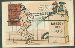WW1 Carte Caricature Anti Guillaume Reich Allemand Maison Des Fous Signée - Autres Illustrateurs