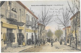 BORDJ BOU ARRERIDJ (Algérie) Rue Saint Claude Belle Animation - Algérie