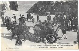GAP (05) Concours Central Agricole 1913 Cavalcade Groupe Des Trompes De Chasse - Gap