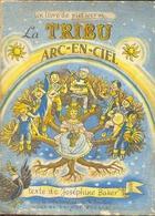 BD. 24. La Tribu Arc En Cie. Joséphine Baker, Jo Bouillon, Piet Worm. - Livres, BD, Revues