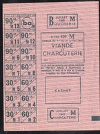 Vieux Papiers > Non Classés  Tickets D Alimentation Viande Et Charcuterie 1942 - Non Classés