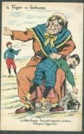 WW1 Carte Caricature Anti Guillaume Reich Allemand Europe France Signée Teleh Cim - Autres Illustrateurs