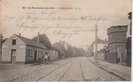 59 - LA MADELEINE - LA RUE DE LILLE - La Madeleine