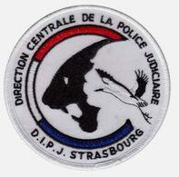 ECUSSON TISSUS PATCH POLICE NATIONALE DCPJ / DIPJ DE STRASBOURG ETAT EXCELLENT SUR VELCROS - Police & Gendarmerie