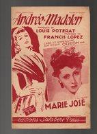 Partition Andrée-Madelen Pour Chant Seul Piano Et Chant Crée Sur Disque Odéon Par Marie José En 1943 - Musique & Instruments