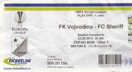 Ticket FC FK Vojvodina Novi Sad  FC Sheriff Tiraspol Moldova 2013. Ticket  Football Match UEFA Europa League - Tickets D'entrée