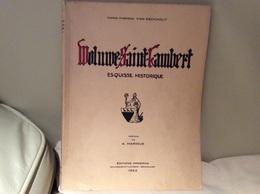 Woluwe Saint Lambert Esquisse Historique - Van Eeckhout - Livres, BD, Revues