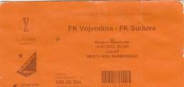 Ticket FC FK Vojvodina Novi Sad  FC Suduva Marijampole Lithuania 2012. Ticket  Football Match UEFA Europa League - Tickets D'entrée