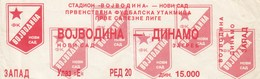 Ticket FC FK Vojvodina Novi Sad NK Dinamo Zagreb Ticket  Football Match Yugoslavia First League - Tickets D'entrée