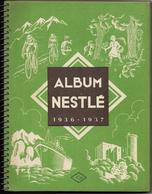 Album NESTLE - 1936-1937 - Vignettes Complètes - Werbepostkarten